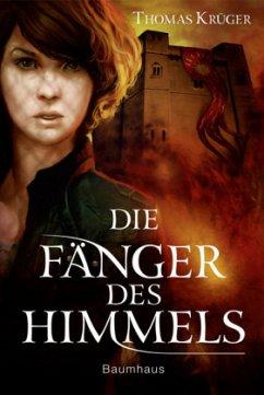 Die Fänger des Himmels (Mängelexemplar) - Krüger, Thomas