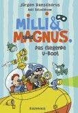 Das fliegende U-Boot / Milli & Magnus Bd.2 (Mängelexemplar)