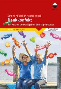 Denkkonfekt (eBook, ePUB) - Friese, Andrea; Bettina M. Jasper Denk-Werkstatt