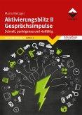 Aktivierungsblitz II - Gesprächsimpulse (eBook, ePUB)