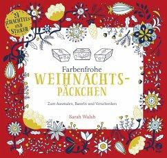 Farbenfrohe Weihnachtspäckchen - Zum Ausmalen, ...