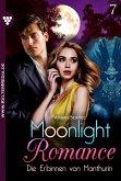 Die Erbinnen von Manthurin / Moonlight Romance Bd.7 (eBook, ePUB)