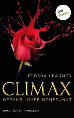 Climax. Gefährlicher Höhepunkt (eBook, ePUB)