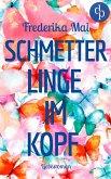 Schmetterlinge im Kopf (Liebesroman) (eBook, ePUB)