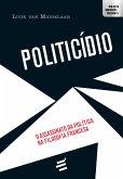 Politicídio (eBook, ePUB)