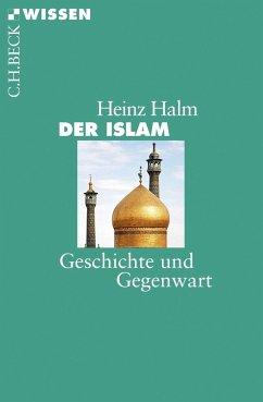 Der Islam - Halm, Heinz