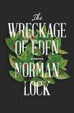The Wreckage of Eden (eBook, ePUB)