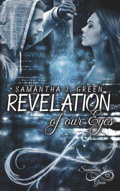 Revelation of our Eyes