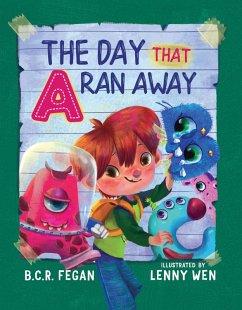 The Day That A Ran Away (eBook, ePUB)