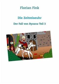 Die Zeitreiseuhr - Fink, Florian
