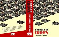 A Murder of Crows (eBook, ePUB) - Hoffman, Christopher G