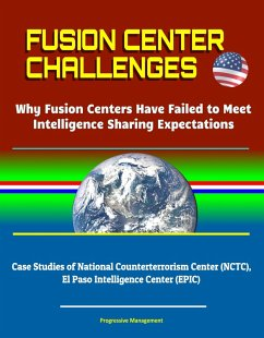 Fusion Center Challenges: Why Fusion Centers Ha...