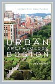 Urban Archaeology Boston (eBook, ePUB)
