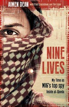 Nine Lives (eBook, ePUB) - Cruickshank, Paul; Dean, Aimen; Lister, Tim