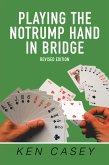 Playing the Notrump Hand in Bridge (eBook, ePUB)