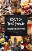 Boston Food Crawls (eBook, ePUB)