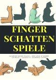 Finger Schatten Spiele (eBook, ePUB)