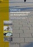 Schäden an Flächenbefestigungen aus Betonpflaster II.