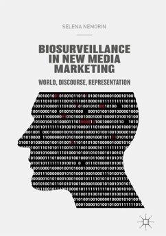 Biosurveillance in New Media Marketing - Nemorin, Selena