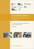 Fassadenkonstruktionen - Problempunkte, Qualitätssicherung und Sanierung