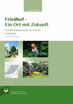 Friedhof- Ein Ort mit Zukunft - Struchholz, Thomas