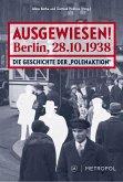 Ausgewiesen! Berlin, 28. 10. 1938