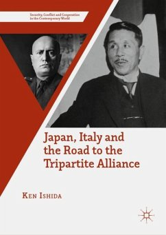 Japan, Italy and the Road to the Tripartite Alliance - Ishida, Ken