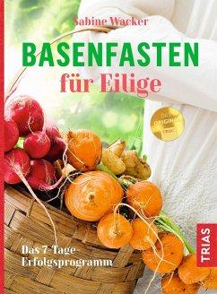 Basenfasten für Eilige - Wacker, Sabine