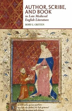 Author, Scribe, and Book in Late Medieval Engli...