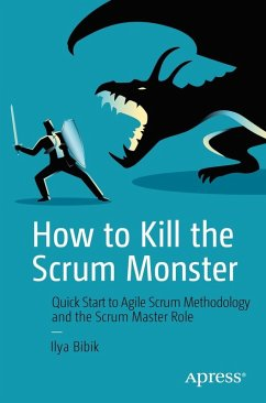 How to Kill the Scrum Monster (eBook, PDF) - Bibik, Ilya