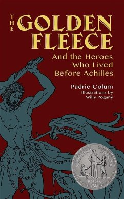 Golden Fleece: And the Heroes Who Lived Before ...