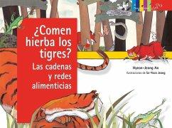 ¿comen Hierba Los Tigres? Las Cadenas y Redes A...