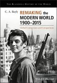 Remaking the Modern World 1900 - 2015