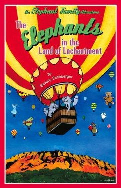 The Elephants in the Land of Enchantment - Eschberger, Beverly