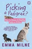 Picking a Pedigree: How to Choose a Healthy Puppy or Kitten