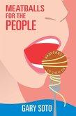 Meatballs for the People (eBook, ePUB)