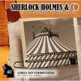 Sherlock Holmes & Co, Folge 40: Zirkus des Verbrechens (MP3-Download)