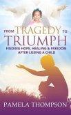 From Tragedy to Triumph (eBook, ePUB)