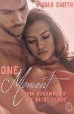 One Moment (eBook, ePUB)