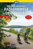 Die 50 schönsten Radfernwege in Deutschland (eBook, ePUB)