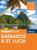 Fodor's In Focus Barbados & St. Lucia (eBook, ePUB)