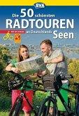 Die 50 schönsten Radtouren an Deutschlands Seen mit GPS-Tracks (eBook, ePUB)
