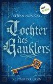 Tochter des Gauklers - Zweiter Roman: Die Stadt der Lügen (eBook, ePUB)