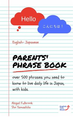 Parents´ English to Japanese Phrase Book (eBook...