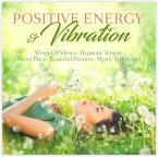 Positive Energy & Vibration