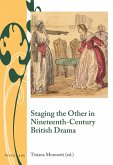 Staging the Other in Nineteenth-Century British Drama (eBook, PDF)