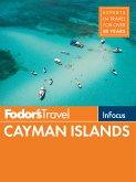 Fodor's In Focus Cayman Islands (eBook, ePUB)