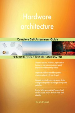 Hardware architecture Complete Self-Assessment ...