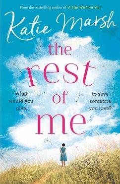 The Rest of Me (eBook, ePUB) - Marsh, Katie