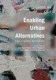 Enabling Urban Alternatives